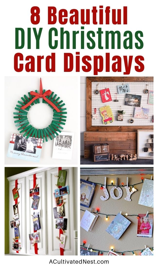 8 Creative Ways to Display Christmas Cards- If you've received some pretty Christmas cards this year, then you need to check out these creative DIY ways to display Christmas cards! | #Christmas #ChristmasCardDisplay #ChristmasDIY #ChristmasDecor #ACultivatedNest