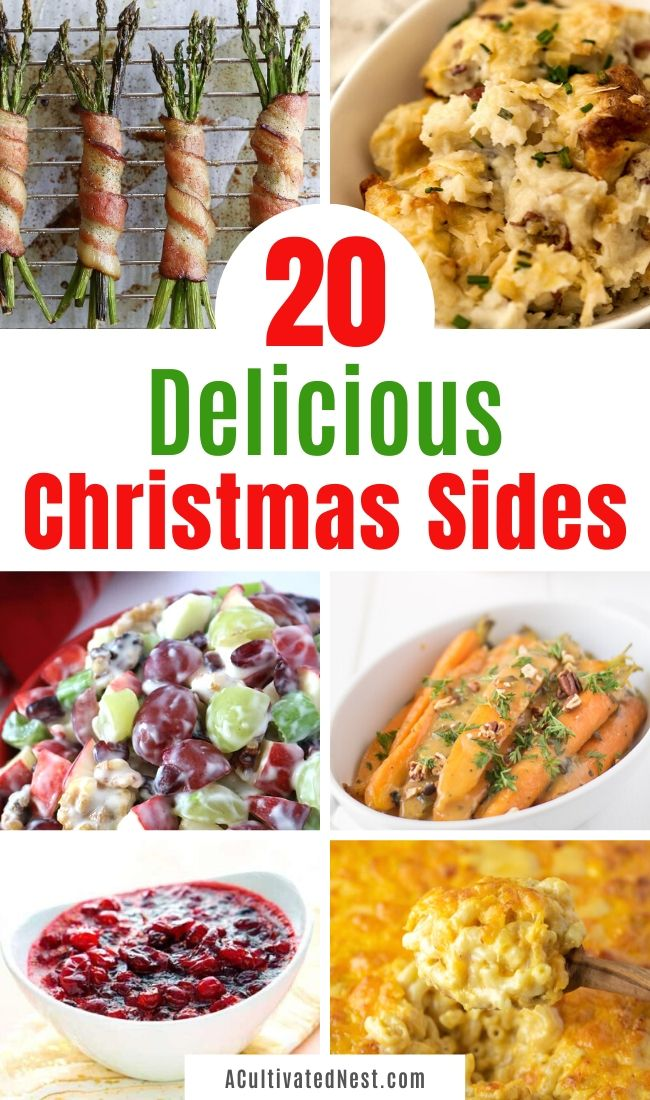 20 Delicious Christmas Side Dishes- Make your Christmas dinner the best one ever with these delicious Christmas side dishes! They are easy to make and are sure to be a big hit with the whole family!   Christmas dinner recipe, #ChristmaRecipes #recipe #sideDishRecipe #sides #ACultivatedNest