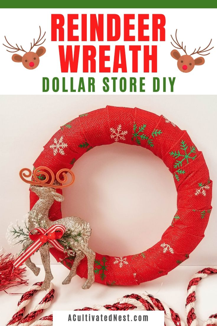 Reindeer Wreath Dollar Store DIY- If you want to decorate your home for Christmas on a budget, then you need to do this pretty reindeer wreath dollar store DIY! It can be made with just a few simple steps and inexpensive dollar store supplies! | #diyProject #wreath #ChristmasDecor #ChristmasWreath #ACultivatedNest