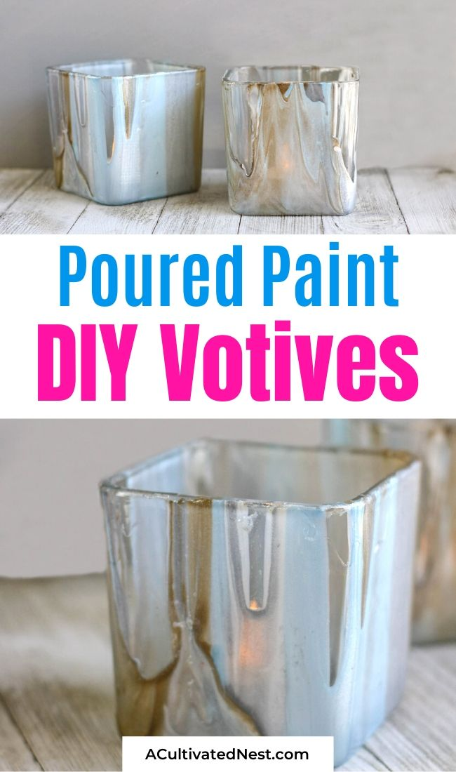 Stunning DIY Poured Paint Votives- If you want to add a touch of class to your home's decor, you need to make these stunning DIY poured paint votives! They're so easy to make, and can be customized to use your favorite color scheme! | #diyProject #craft #DIY #homeDecor #ACultivatedNest