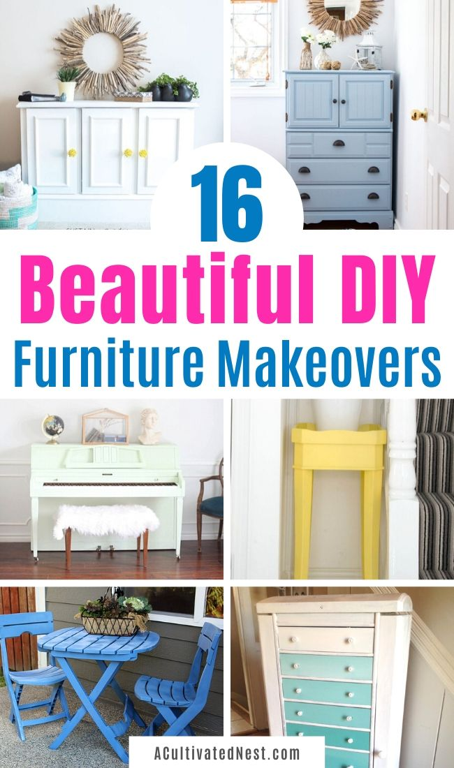 16 Inspiring DIY Furniture Makeovers- If you have an old piece of furniture that you want to update, you need to check out these inspiring DIY furniture makeovers! These DIY ideas are such a lovely way to breathe life back into old furniture! | thrift store makeover, painted furniture, #diyProject #DIY #furnitureMakeover #decor #ACultivatedNest