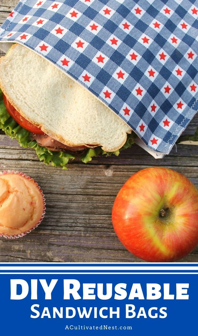 DIY Reusable Sandwich Bags- If you want to save money and do something good for the environment at the same time, you should make these DIY reusable sandwich bags! They're a great way to stop using plastic bags for your kids' lunches. | #DIYProject #sewingProject #reusable #ecoFriendly #ACultivatedNest