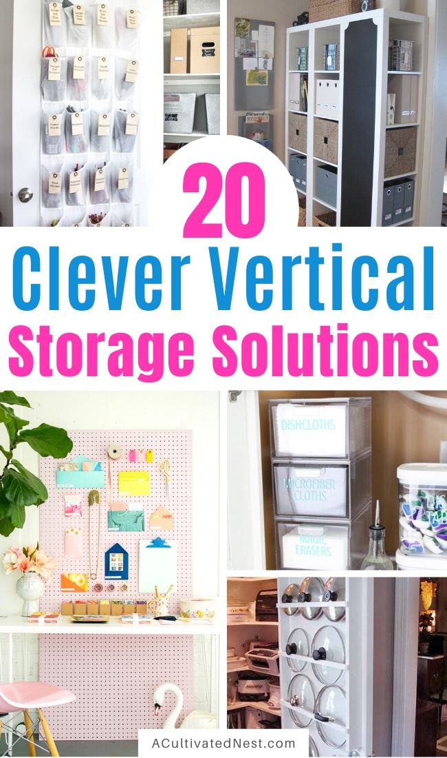 20 Clever Vertical Storage Solutions- If you want to make the most use of your space, then you need to try some of these DIY vertical storage solutions! They're easy to set up and are a great way to enhance your space! | #organizing #storageSolutions #organize #organizingTips #ACultivatedNest
