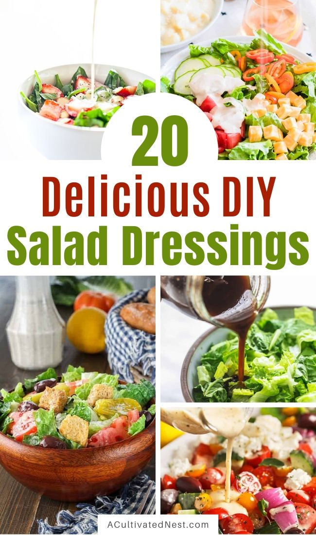 20 Drool-Worthy Homemade Salad Dressings- Get your taste buds ready for these drool-worthy homemade salad dressings! Eating healthy with these DIY salad dressings is anything but boring! | #saladDressing #salad #recipe #homemade #ACultivatedNest