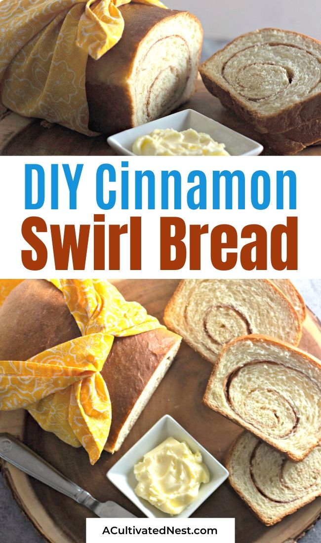 Homemade Cinnamon Swirl Bread- If you want to bake a delicious treat, you need to make this homemade cinnamon swirl bread! It's packed full of flavor and smells so wonderful while it's baking! | #recipes #breadRecipes #homemade #baking #ACultivatedNest