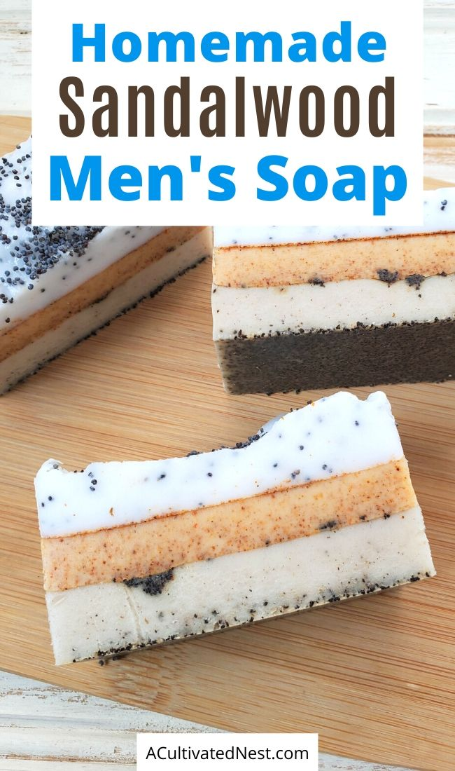 Homemade Sandalwood Men's Soap- If you're looking for a lovely DIY soap to make for your favorite guy, you have to make this homemade sandalwood men's soap! Not only does it smell great, it also looks fantastic and doesn't dry out your skin! | Father's Day gift ideas, DIY soap for men, #diySoap #craft #homemadeSoap #homemadeGift #ACultivatedNest