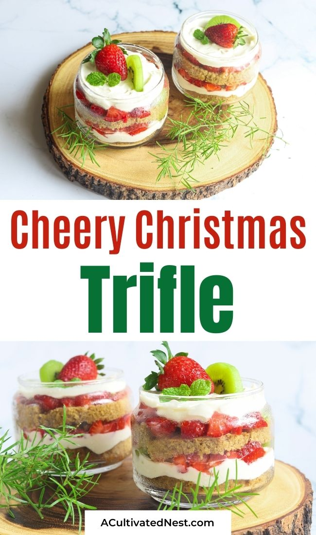 Cheery Christmas Trifle Recipe- If you want the perfect dessert for your holiday party, then you need to make this Christmas trifle recipe! It's sure to be a big hit! | #recipes #desserts #ChristmasRecipes #ChristmasDesserts #ACultivatedNest