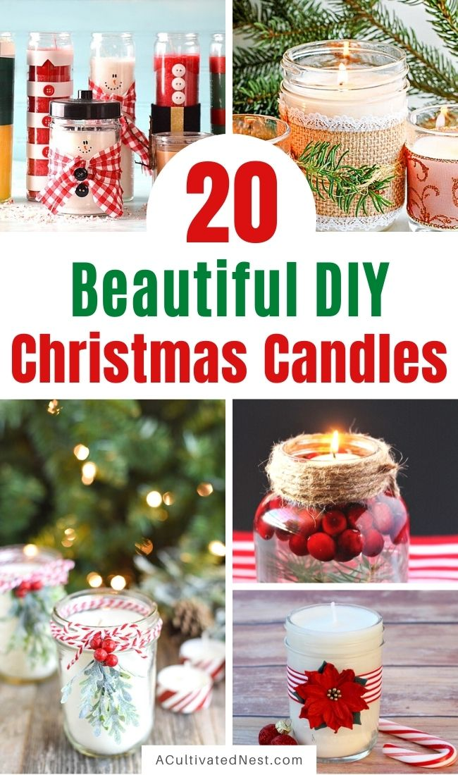 20 Gorgeous DIY Christmas Candles- For a lovely DIY way to update your home's décor for the holidays, check out these gorgeous DIY Christmas candles! They also make wonderful homemade gifts! | #candles #crafts #ChristmasCrafts #diyProject #ACultivatedNest