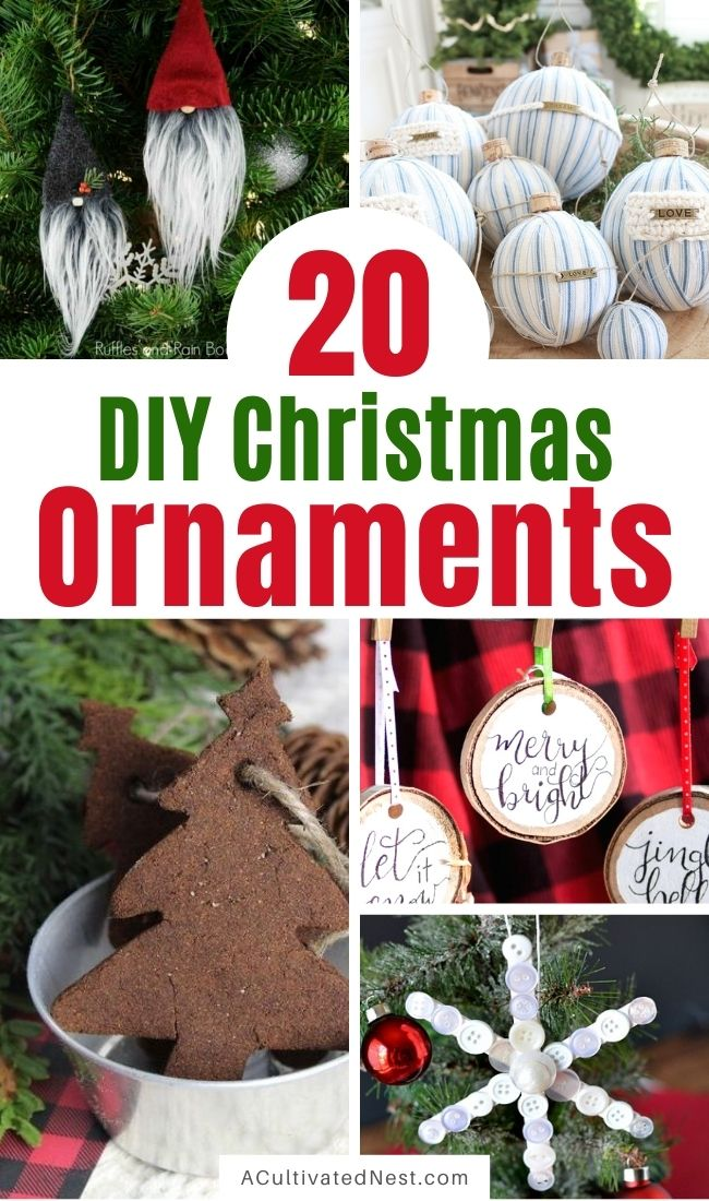 20 Beautiful DIY Christmas Ornaments- Make your Christmas tree look stunning this year with these 20 beautiful DIY Christmas ornaments! They are stylish, festive, and easy to make! | #ChristmasCrafts #ChristmasDIYs #homemadeOrnaments #DIY #ACultivatedNest