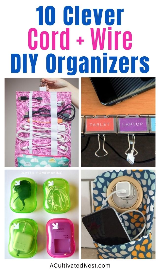 10 Clever Ways to Organize Cords and Wires- There are a lot of clever DIY ways to wrangle your messy cords! For inspiration, check out these 10 clever ways to organize cords and wires! | #organize #organizing #cordOrganizer #cordOrganization #ACultivatedNest
