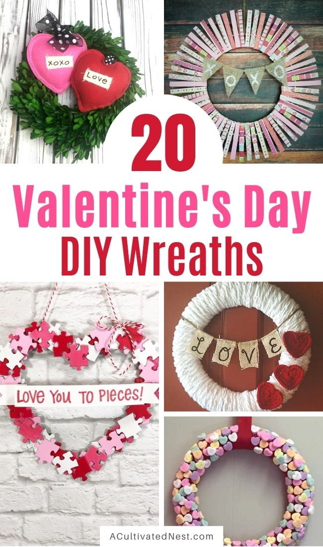20 Easy DIY Valentine's Day Wreaths- You can easily make your home look beautiful on a budget this Valentine's Day with these DIY Valentine's Day wreaths projects! | #diyProjects #ValentinesDayDIY #ValentinesDay #wreaths #ACultivatedNest
