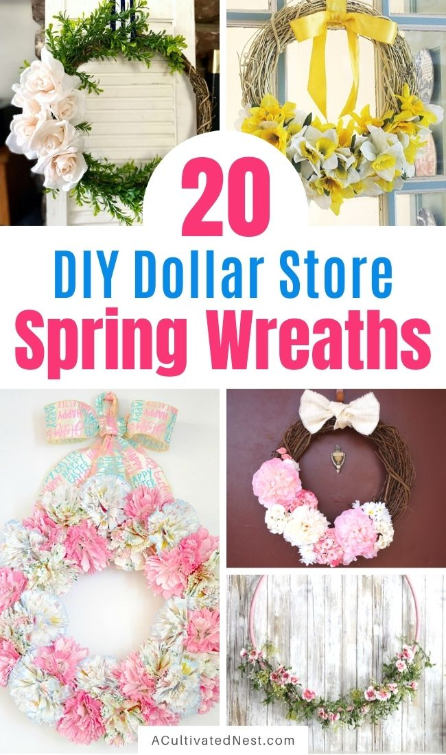 20 Beautiful Dollar Store DIY Spring Wreaths- A fun way to decorate your home for spring on a budget is with these beautiful dollar store DIY spring wreaths! They're so easy to make, and look beautiful! | #springDecor #DIY #diyWreaths #springCrafts #ACultivatedNest