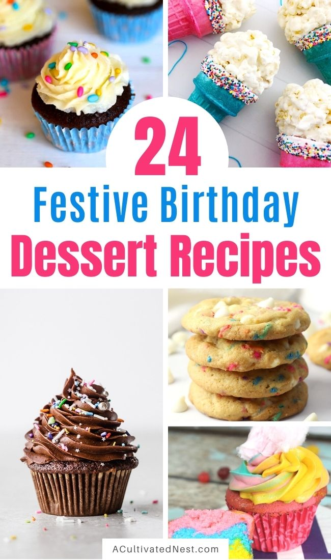 24 Fun Birthday Dessert Recipes