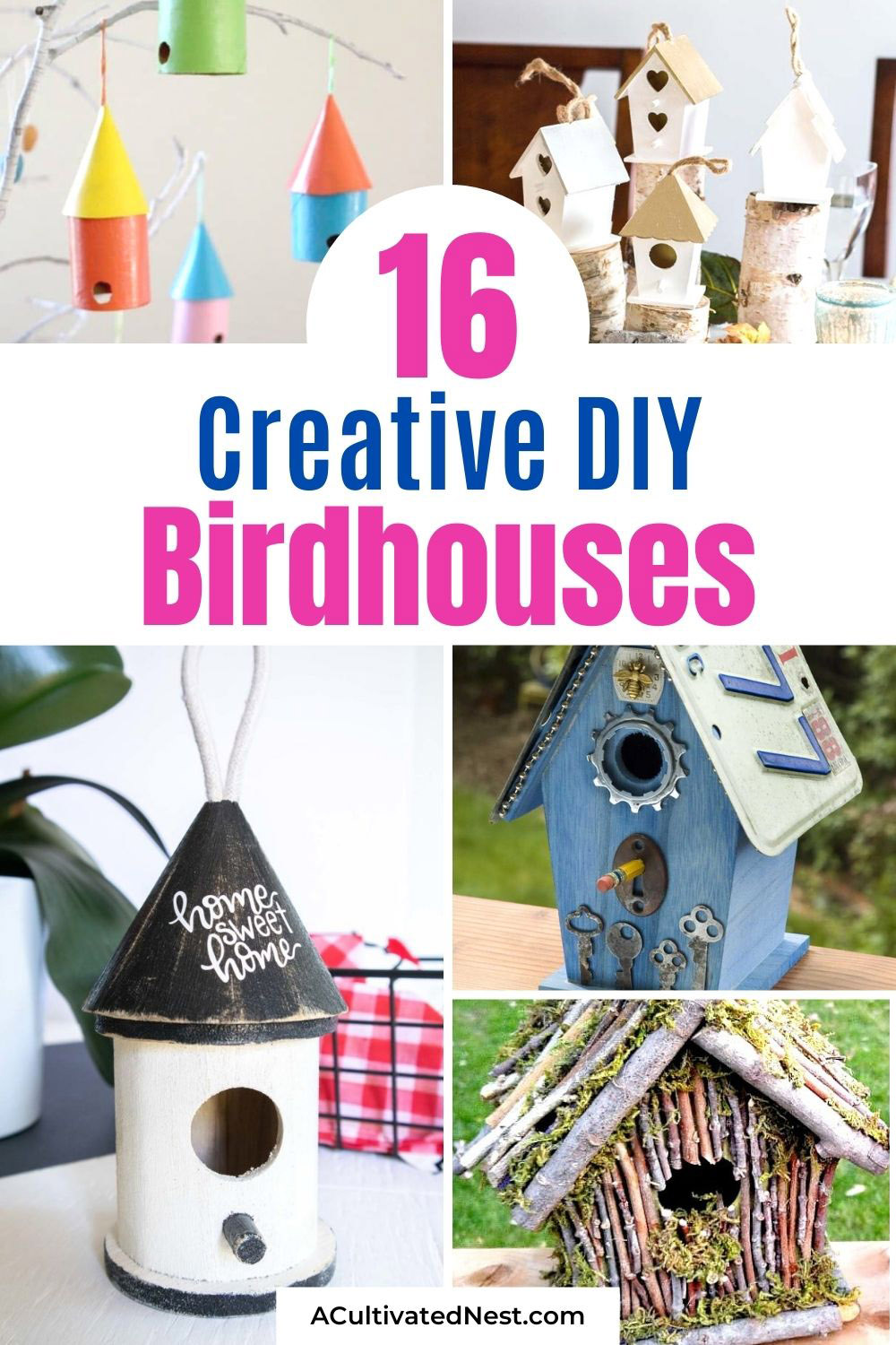 16 DIY Birdhouse Projects- If you want a fun décor piece for inside your home, or want to attract more birds outside, you'll love these DIY birdhouse projects! This great collection of homemade birdhouses includes both kids crafts and more sophisticated DIY projects! | #birdhouse #diyProjects #craft #kidsCrafts #ACultivatedNest