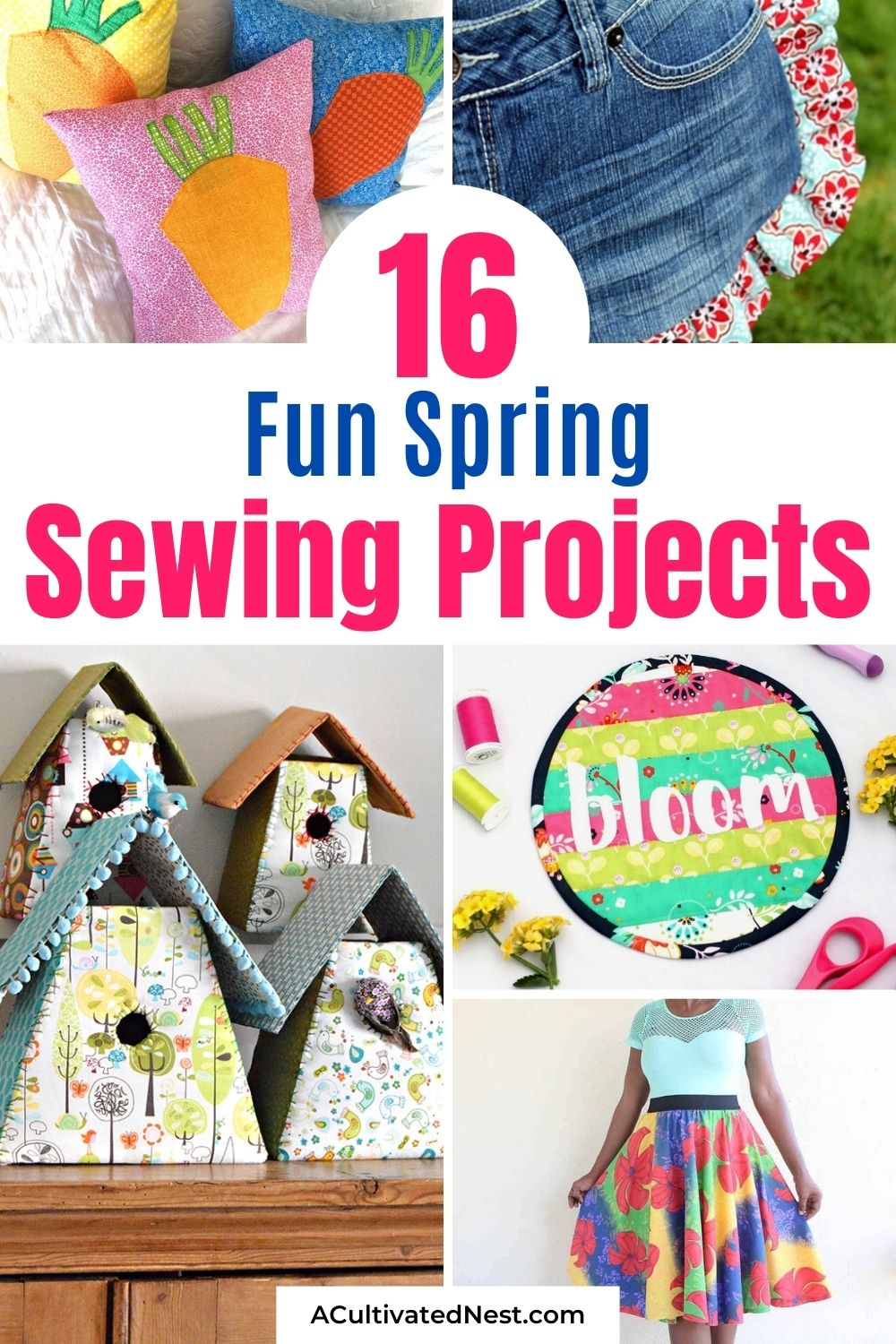 16 Fun Spring Sewing Projects- Whether you're a beginner sewer or more experienced, these spring sewing projects are sure to be a lot of fun! There are so many cute spring things you can sew! | #sewing #sewingProjects #springSewing #springDIYs #ACultivatedNest