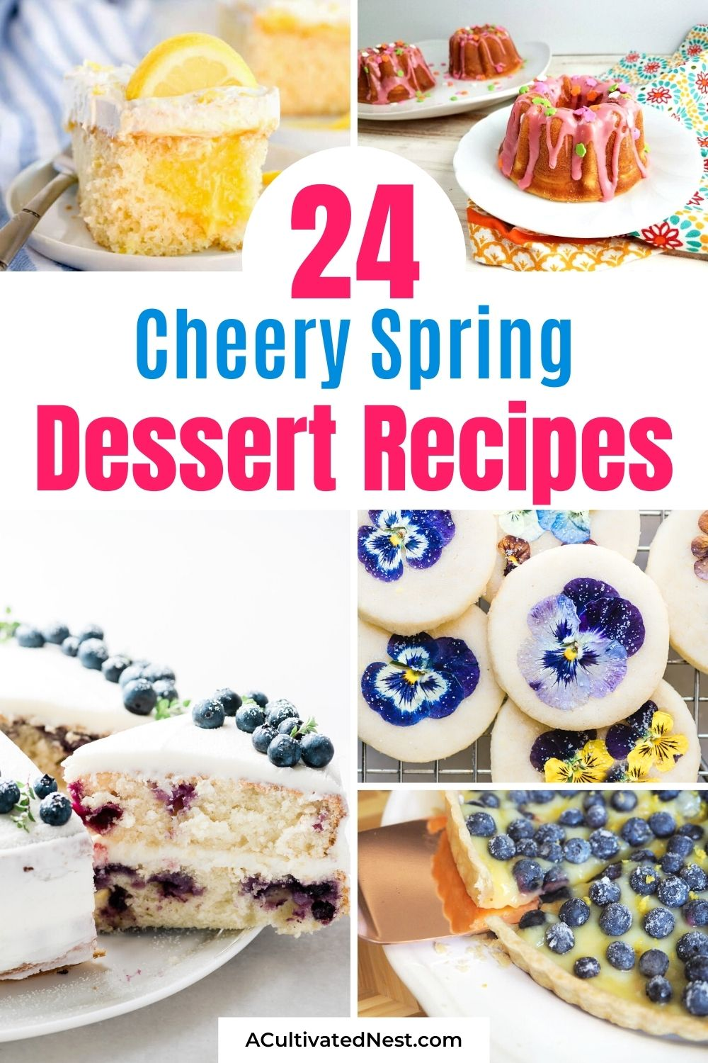24 Cheery Spring Dessert Recipes- For something bright, cheery, and delicious to celebrate the start of spring, you should make these cheery spring dessert recipes! | spring recipes, brightly colored desserts, #springBaking #springDesserts #dessertRecipes #desserts #ACultivatedNest
