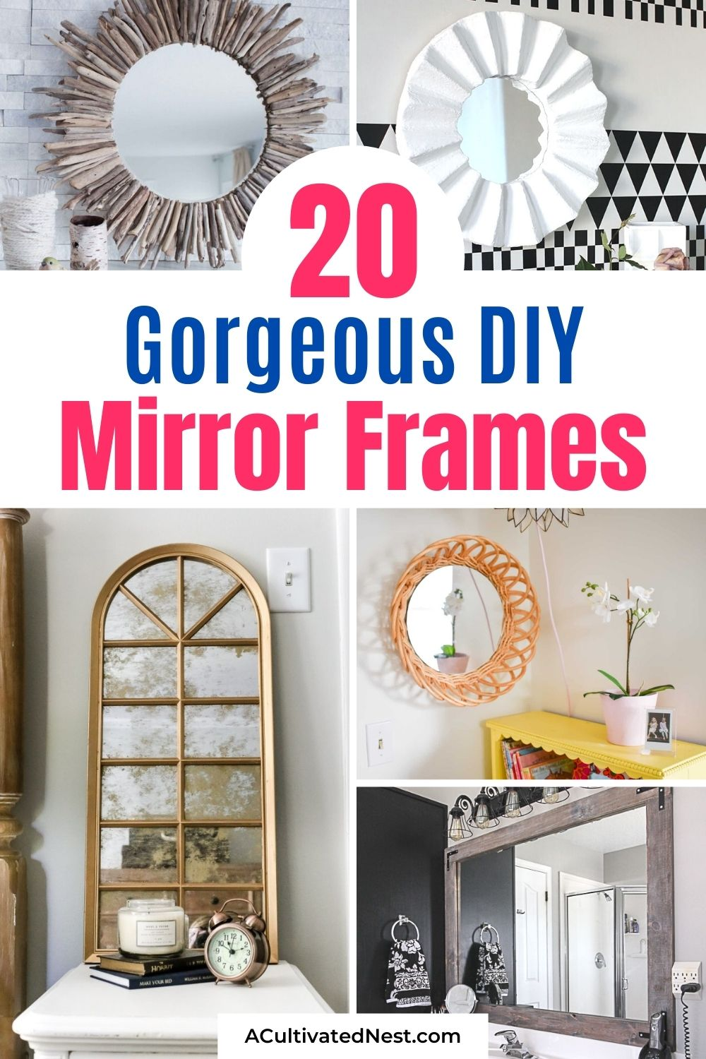 20 Fantastic DIY Mirror Frame Ideas- If you have a space that needs some updating, consider adding one of these DIY mirror frames! There are so many gorgeous DIY mirrors that would look perfect in your bedroom, office, bathroom, or any other space! | #DIYs #diyProjects #diyMirrors #decor #ACultivatedNest