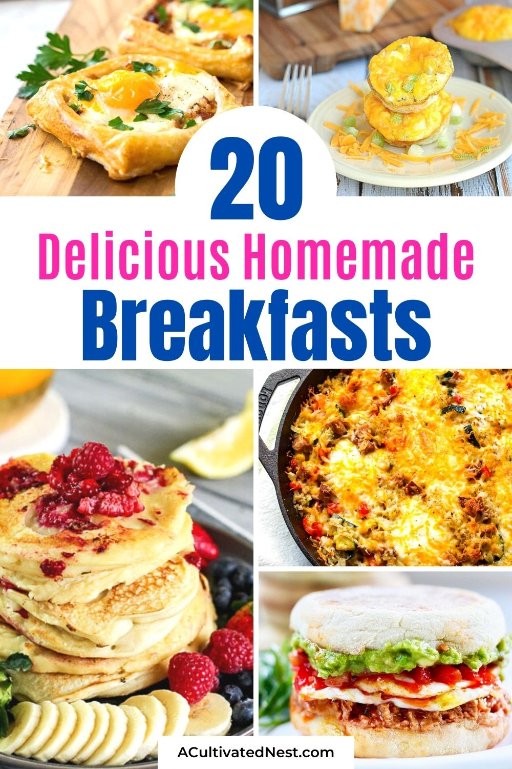 20 Comforting Homemade Breakfast Recipes- For a delicious start to the day, make these comforting homemade breakfast recipes. These easy and hearty dishes are perfect for holidays, events, Sunday mornings, or just any random morning! | pancake recipes, waffle recipes, egg recipes, #breakfast #brunch #recipes #breakfastIdeas #ACultivatedNest