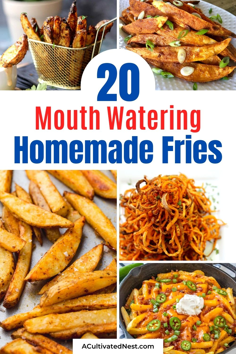 20 Delicious Homemade Fry Recipes- There are so many delicious ways to make French fries at home! For some delicious inspiration, check out these 20 delicious homemade fry recipes! They're the perfect side to any meal! | #recipes #homemadeFries #frenchFries #sidesRecipes #ACultivatedNest