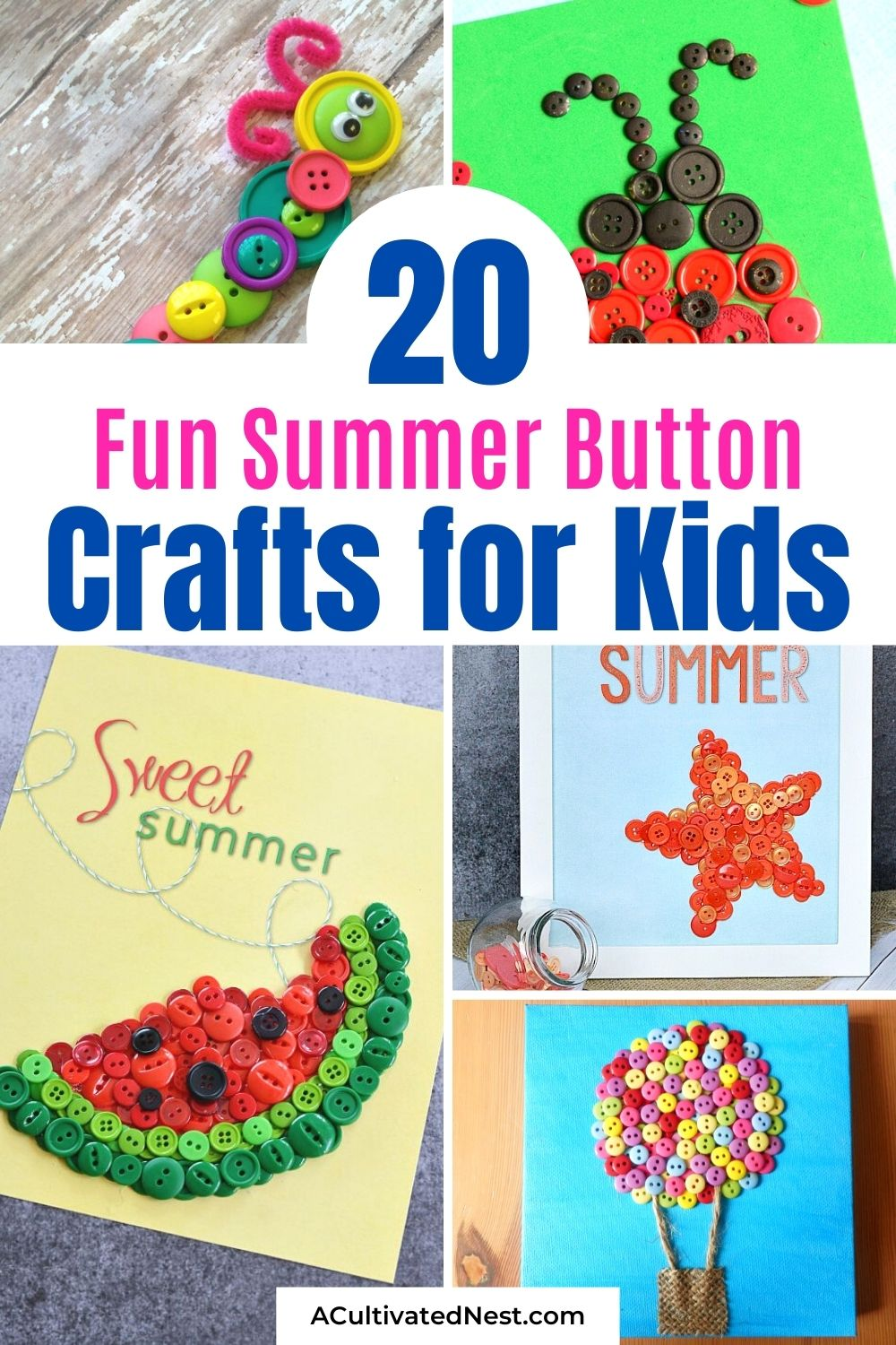 20 Summer Button Crafts for Kids- For an inexpensive and fun way to keep the kids busy this summer, check out these summer button crafts for kids! They're perfect for kids of all ages! | #craftsForKids #summerKidsCrafts #buttonCrafts #kidsActivity #ACultivatedNest