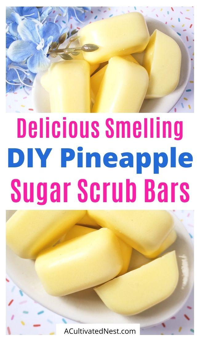 DIY Pineapple Sugar Scrub Bars
