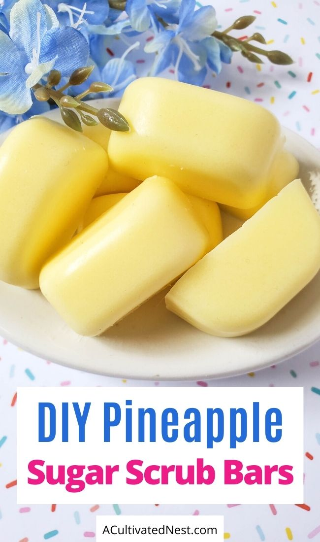 DIY Pineapple Sugar Scrub Bars- If you want a great smelling homemade gift to give, you have to make these DIY pineapple sugar scrub bars! They're super easy to make! | #homemadeGift #craft #sugarScrubBars #DIY #ACultivatedNest