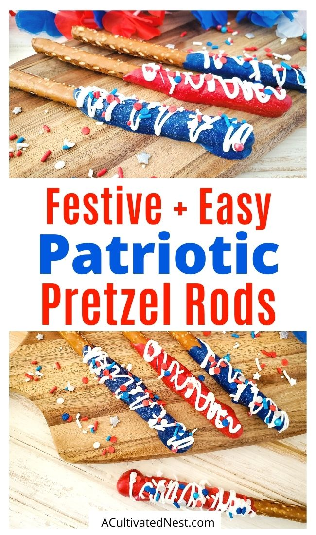 Festive Patriotic Pretzel Rods- For a festive edition to your Fourth of July or Memorial day menu, try these adorable patriotic pretzel rods! They're easy to make, and so fun to eat! | red white and blue recipe, patriotic recipe, easy snacks, easy desserts, candy melts recipe, #FourthOfJuly #recipes #snacks #dessert #ACultivatedNest