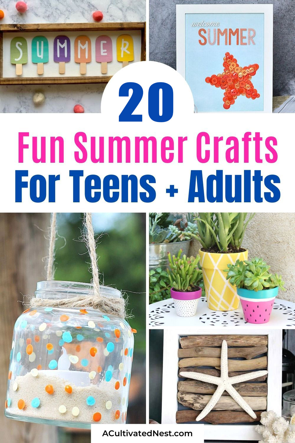 20 Fun Summer Crafts- Want to avoid boredom this summer? Then you need to check out these fun summer crafts that are perfect for teens and adults! They're so cute, and so fun to make!   #crafts #summerCrafts #summerDIYs #DIY #ACultivatedNest