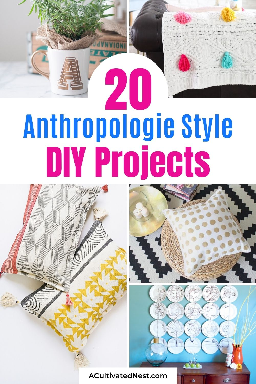 20 Charming Anthropologie Style DIY Projects- You can get the Anthropologie look for less with just some basic DIY skills! You have to check out these charming Anthropologie style DIY projects if you want to enjoy great looking décor without breaking your budget! | #crafts #diyProjects #AnthropologieKnockoffs #diyDecor #ACultivatedNest