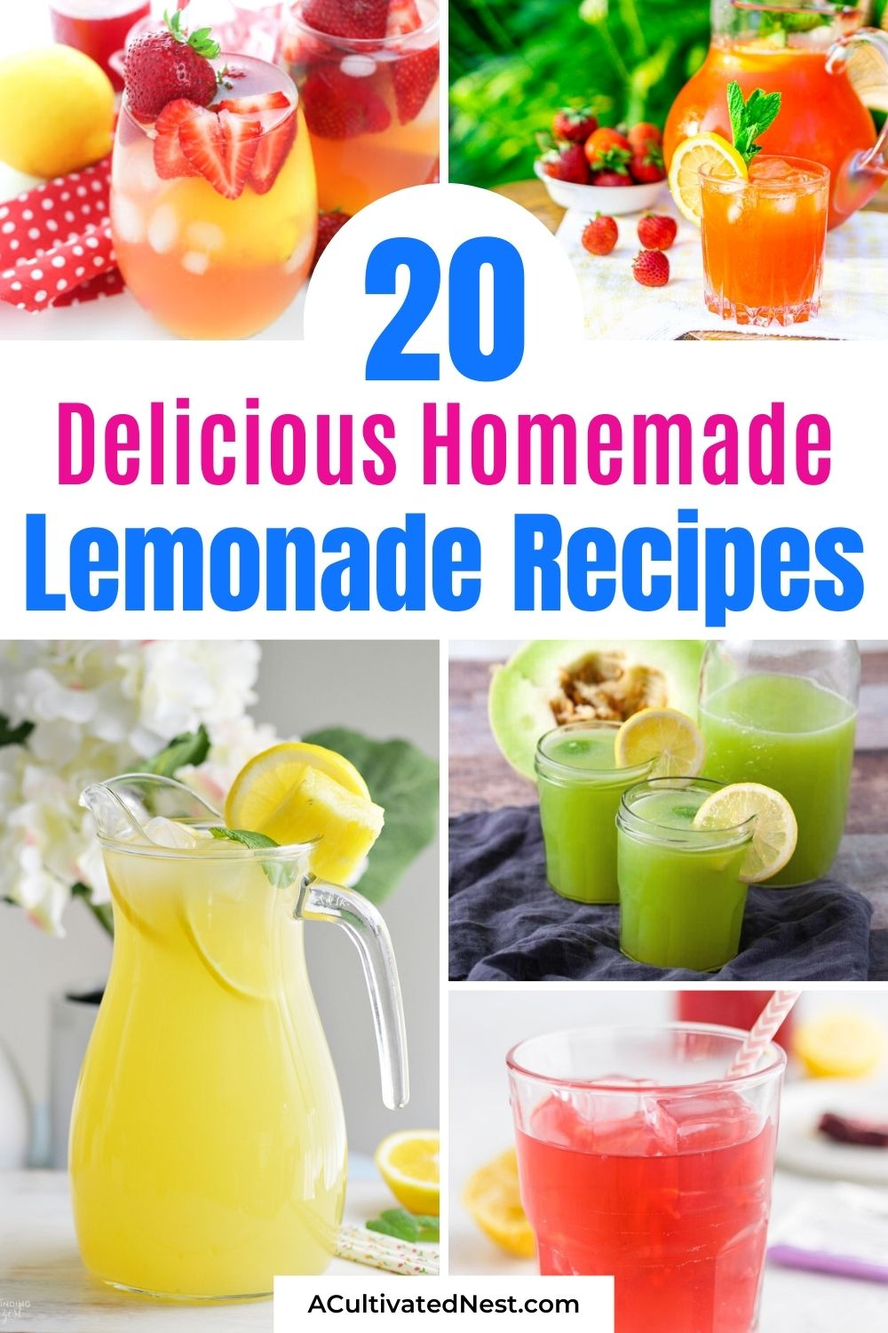 20 Delicious Homemade Lemonade Recipes- These thirst-quenching, delicious homemade lemonade recipes are easy to make and are the perfect treat on a hot day! | how to make lemonade from scratch, #drinks #drinkRecipes #lemonadeRecipe #summerDrink #ACultivatedNest