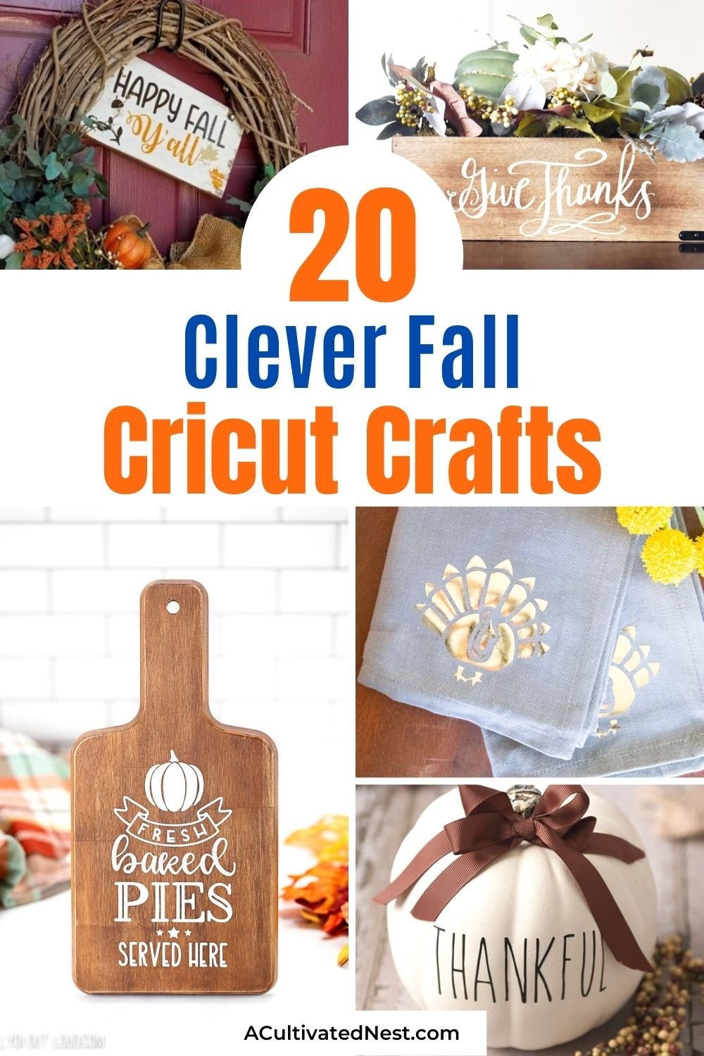 20 Clever Fall Cricut Crafts- For some fun and frugal autumn DIYs, check out these 20 clever fall Cricut crafts! There are so many festive cutting machine crafts you can do for fall! | #crafts #CricutCrafts #cuttingMachine #DIYs #ACultivatedNest