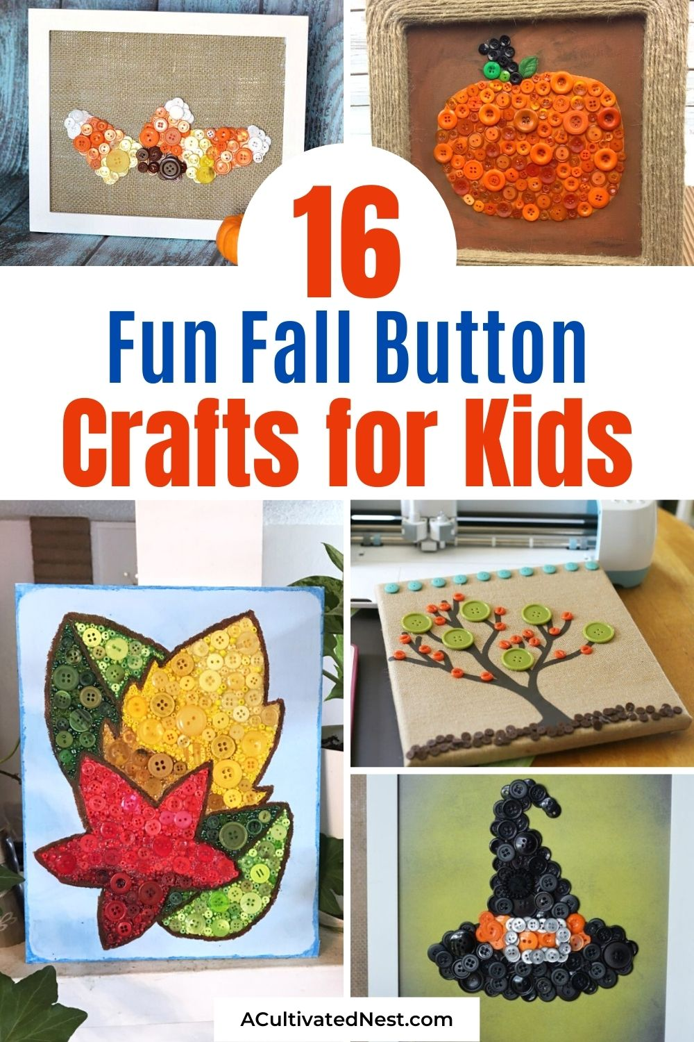 16 Fun Fall Button Crafts For Kids- It'll be easy to keep your kids busy this fall on a budget with these fun fall button crafts for kids! There are so many fun autumn DIY button projects they can do! | Halloween kids crafts, Thanksgiving kids crafts, #kidsCraft #buttonCrafts #kidsActivity #fallDIYs #ACultivatedNest